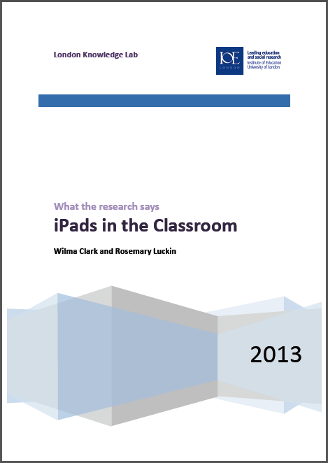 iPads in the Classroom – London Knowledge Lab report