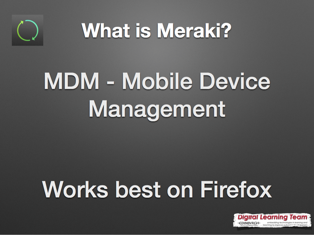 Mobile Device Management (MDM) – Meraki | Digital Learning Team